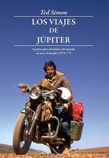 Los viajes de Júpiter (Ted Simon)